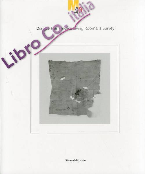 Diango Hernandez. Living Rooms, a Survey. [Ed. Italiana e Inglese]