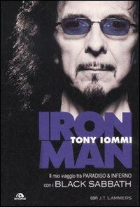 Iron man. Il mio viaggio tra paradiso & inferno con i Black Sabbath