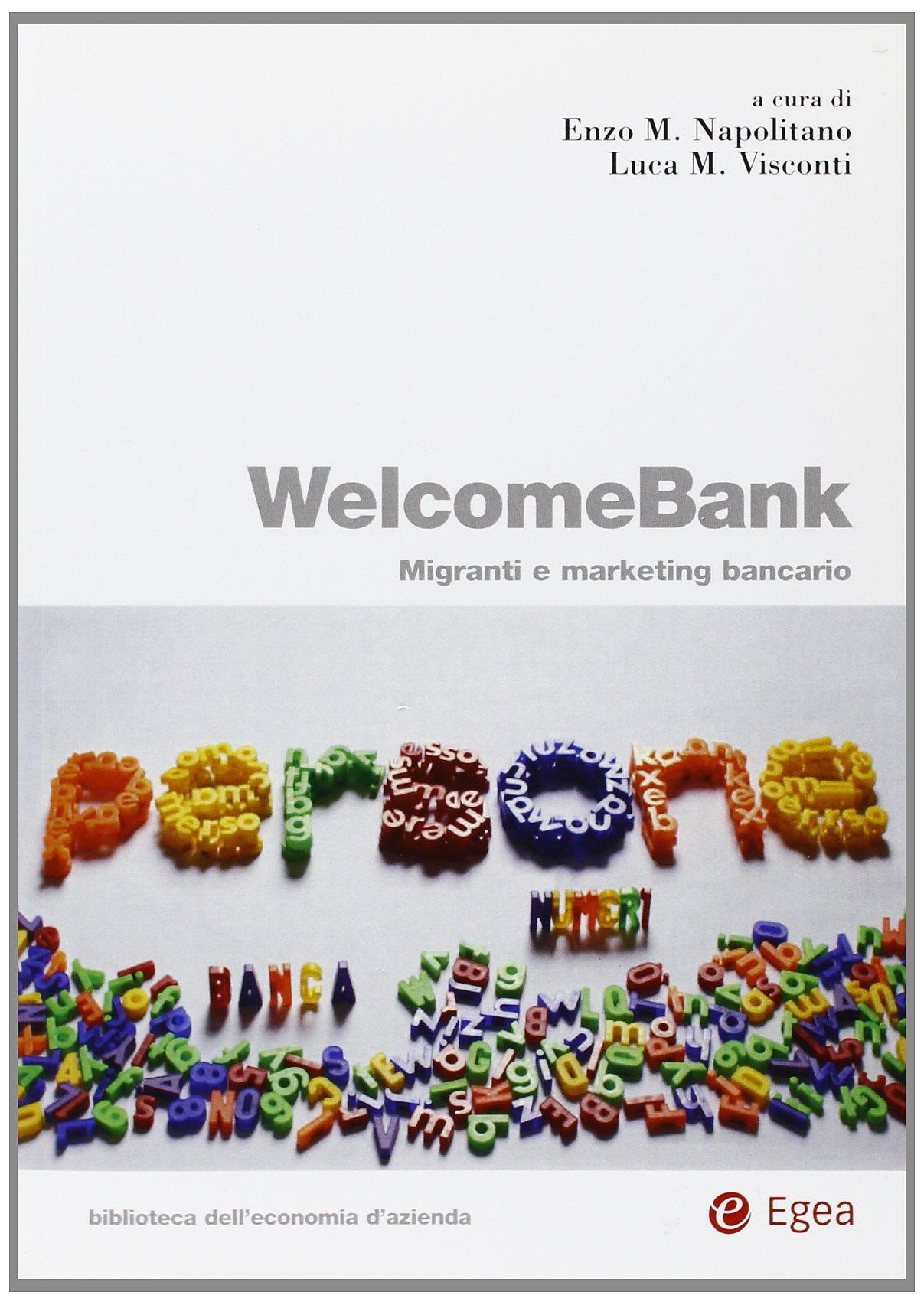 Welcomebank. Migranti e marketing bancario.
