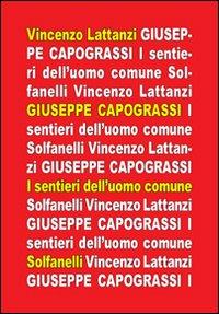 Giuseppe Capograssi. I sentieri dell'uomo comune.