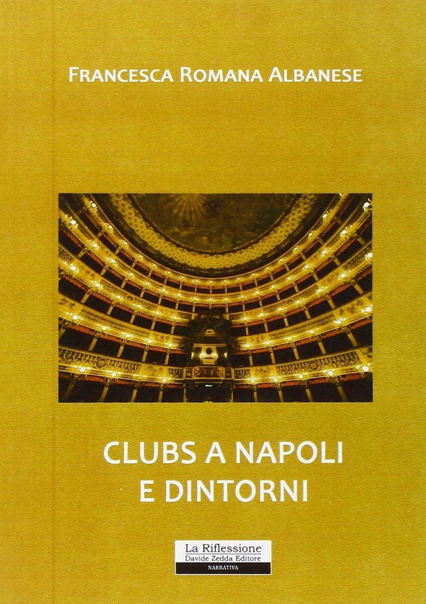 Clubs a Napoli e dintorni