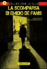 La scomparsa di Emidio De Fanis