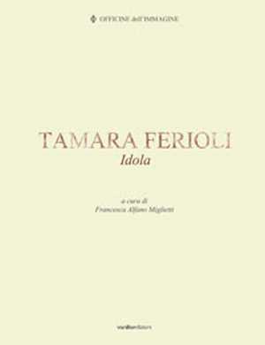 Tamara Ferioli. Idola