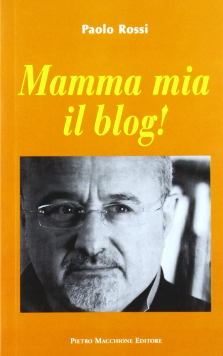 Mamma mia il blog!