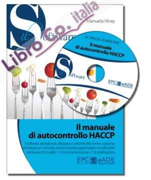 Il manuale di autocontrollo HACCP. Con CD-ROM