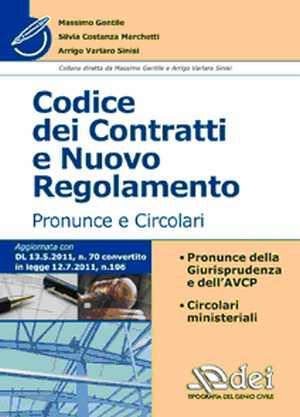 Codice dei contratti e nuovo regolamento. Pronunce e Circolari.