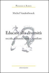 Educare alla diversità sociale, culturale, etnica, familiare