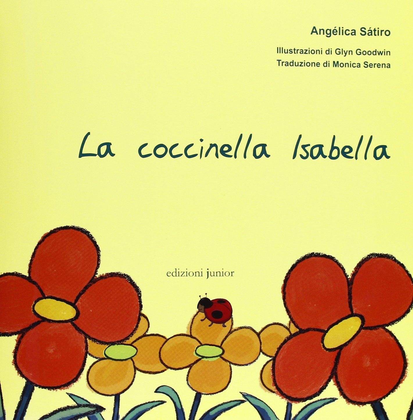 La coccinella Isabella. Ediz. illustrata