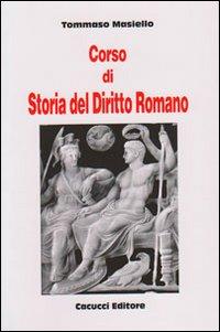 Corso di storia del diritto romano.