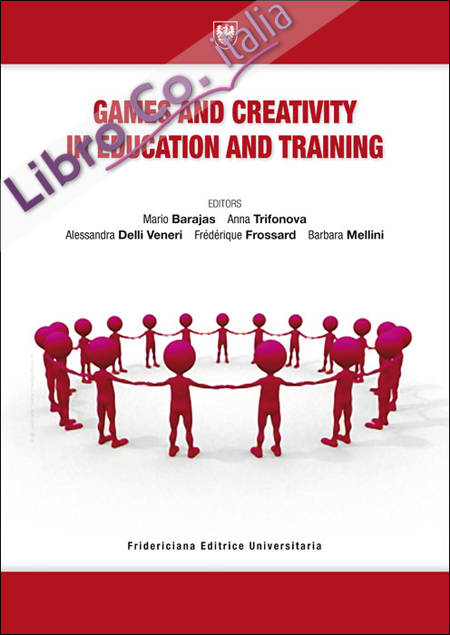 Games and Creativity in Education and Training (Gacet 11) (Rome, 17-18 November 2011)