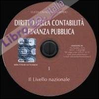 Diritto della contabilità e finanza pubblica. CD-ROM. Vol. 1: Il livello nazionale.