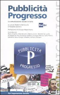 Pubblicità progresso. La comunicazione sociale in Italia