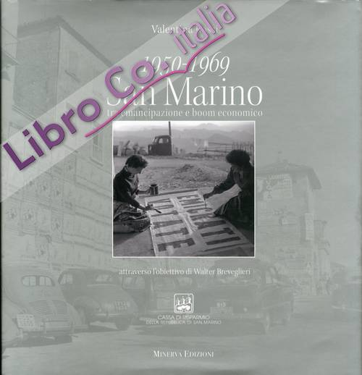 1950-1969 San Marino tra emancipazione e boom economico