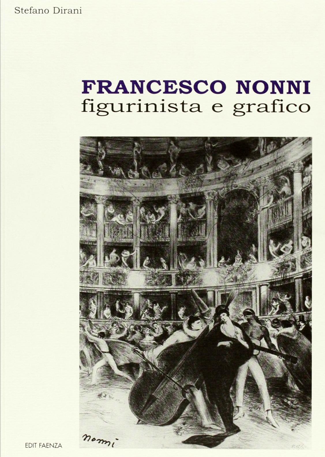 Francesco Nonni. Figurinista e Grafico