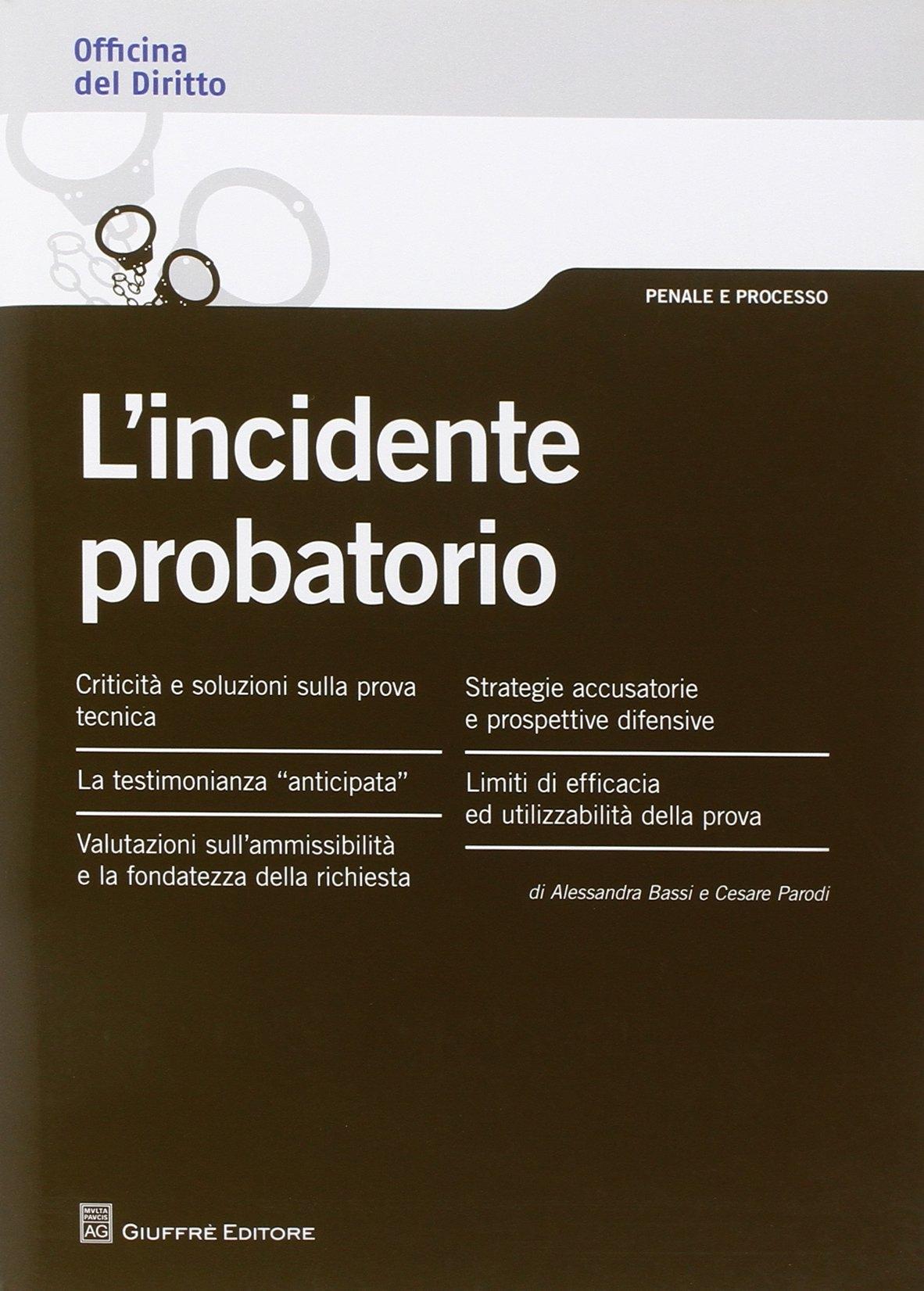 L'incidente probatorio
