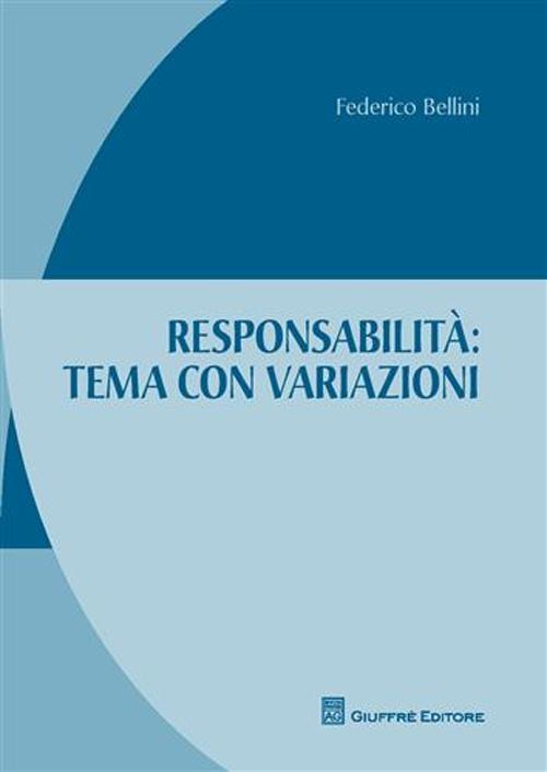 Responsabilità: tema con variazioni