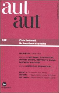 Aut aut. Vol. 352: Elvio Fachinelli
