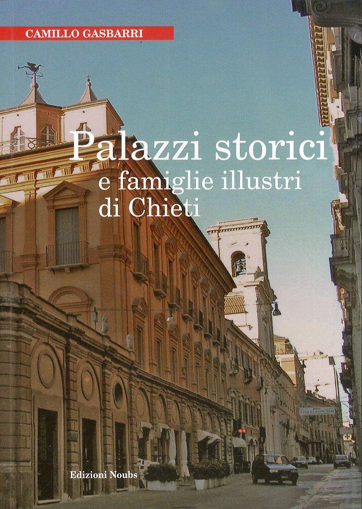 Palazzi Storici e Famiglie Illustri di Chieti