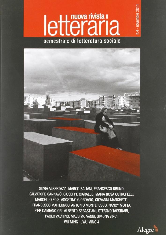 Nuova rivista letteraria (2011). Vol. 4