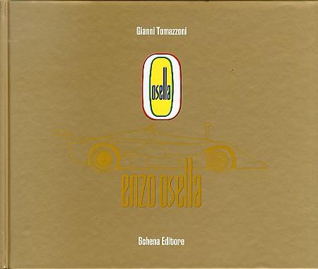 Enzo Osella. [Con DVD]. [English Ed.]