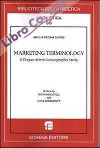 Marketing terminology. A corpus-driven lexicographic study