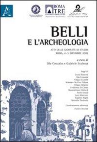 Belli e l'archeologia