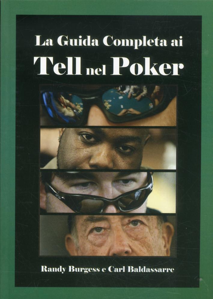 La guida completa ai tell nel poker