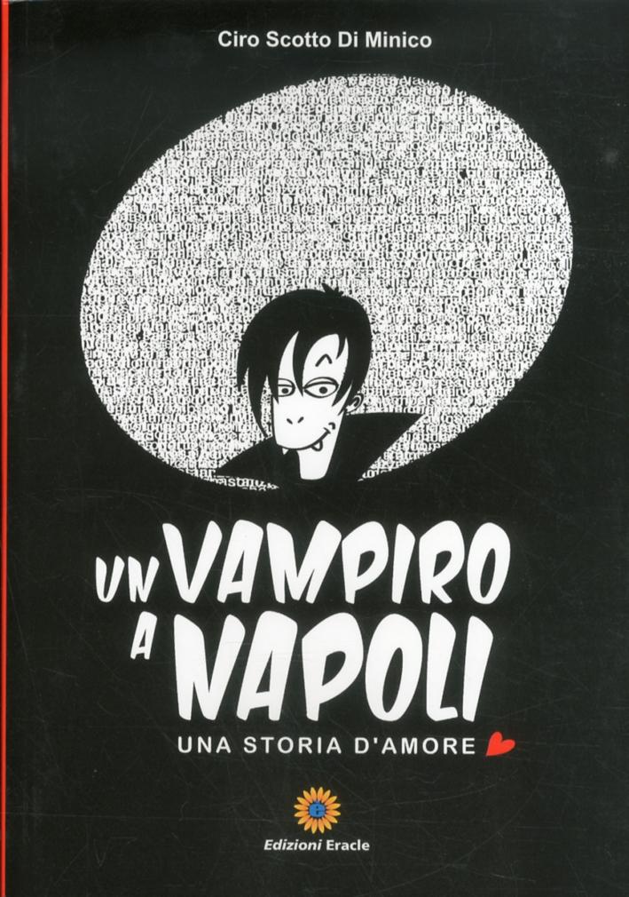 Un vampiro a Napoli. Una storia d'amore