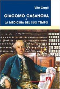 Giacomo Casanova e la medicina del suo tempo