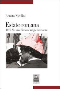Estate romana 1976-85. Un effimero lungo nove anni