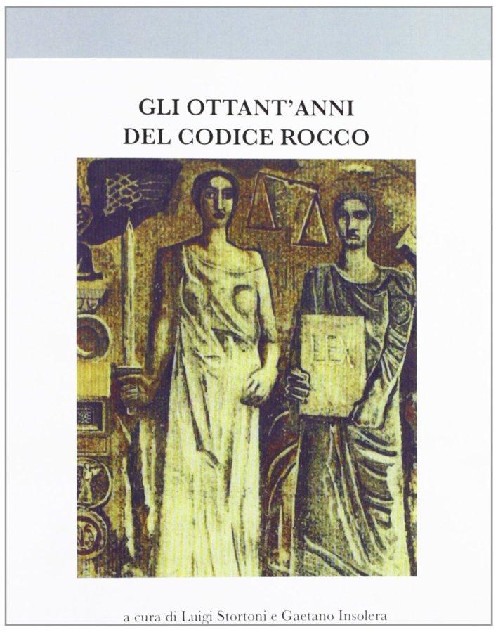 Gli ottant'anni del codice Rocco