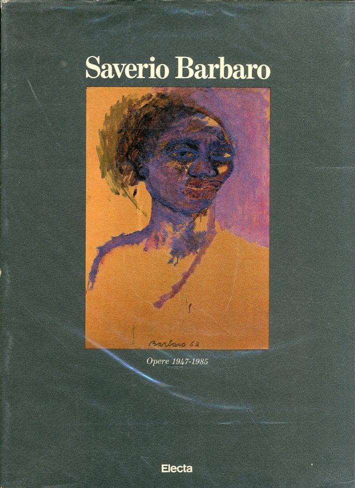 Saverio Barbato. Opere 1947-1985