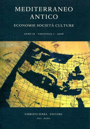 Mediterraneo antico. Economie societa culture. Anno XIII. 1-2. 2010