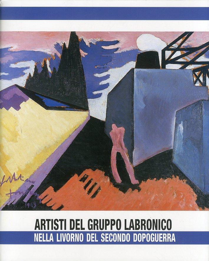 Artisti del gruppo Labronico nella Livorno del secondo dopoguerra