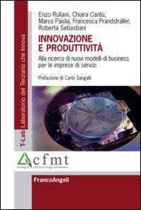 Innovazione e produttività. Alla ricerca di nuovi modelli di business per le imprese di servizi