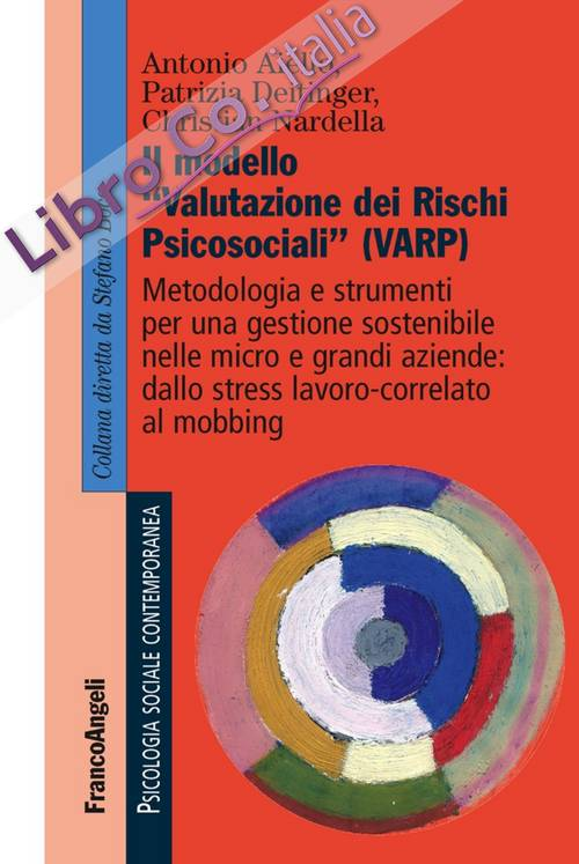 Il modello «valutazione dei rischi psicosociali» (VARP)