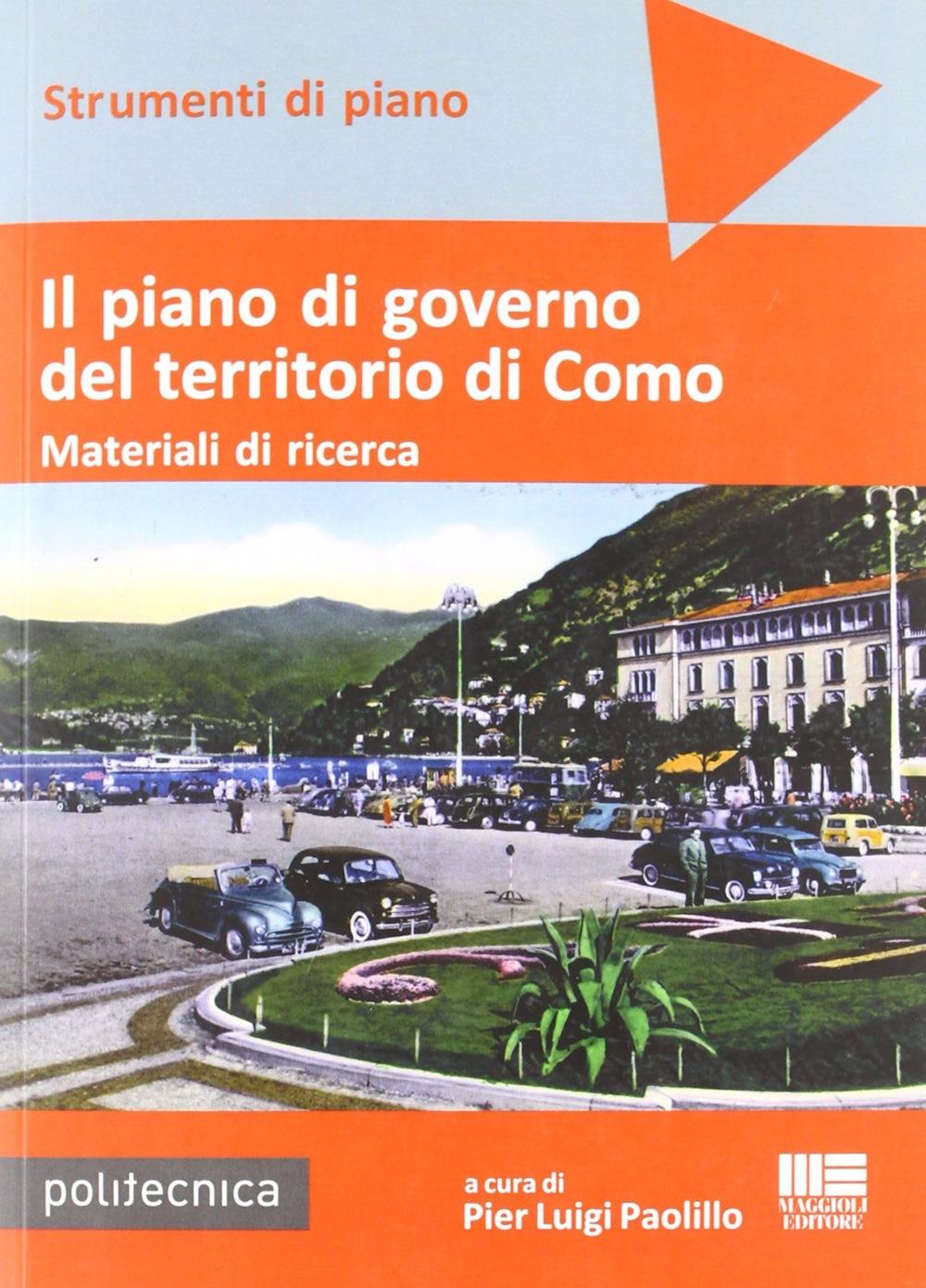 Il piano di governo del territorio di Como. Materiali di ricerca. Con DVD