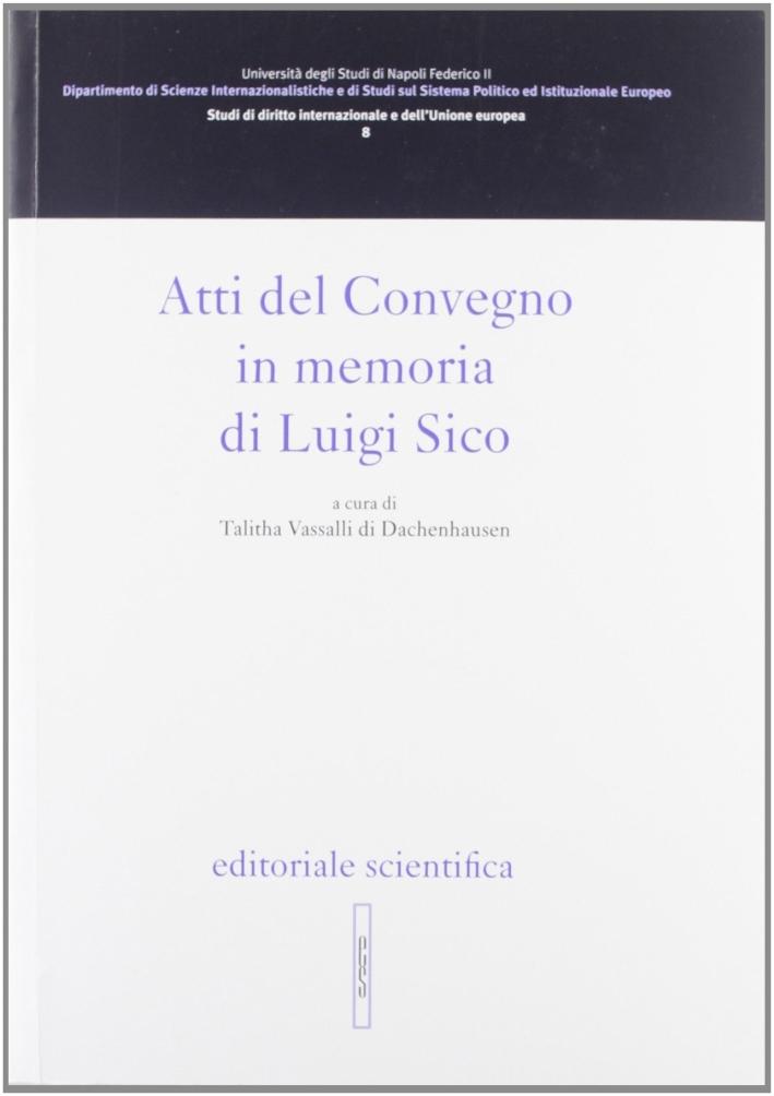 Atti del Convegno in onore di Luigi Sico