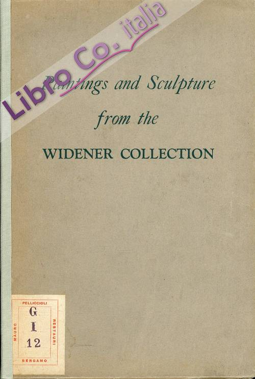 Paintings and Sculpture from the Widener Collection
