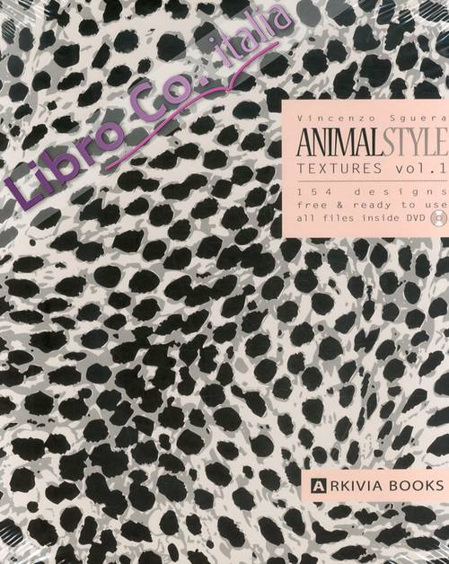 Animal Style Textures. Vol. 1. [DVD included]