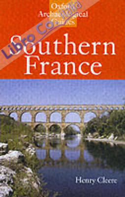Southern France: an Archaeological Guide