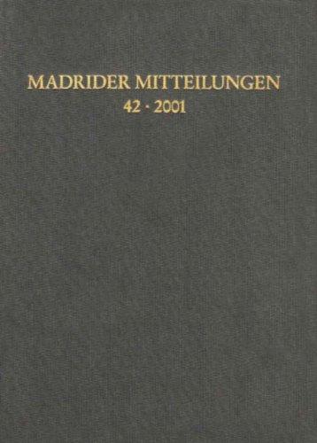 Madrider Mitteilungen. 2001/42