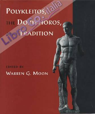 Polykleitos, the Doryphoros and tradition