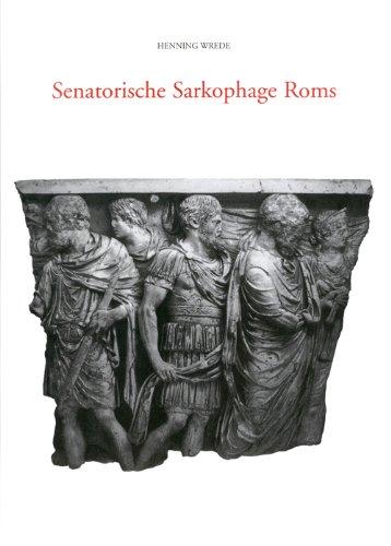 Senatorische Sarkophage Roms