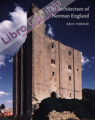 The Architecture of Norman England