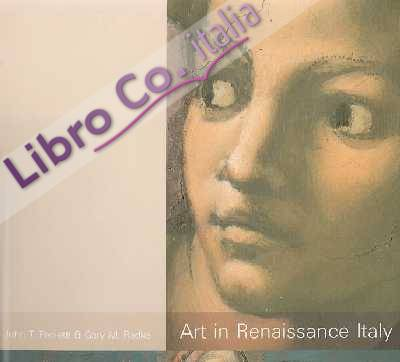 Art in Renaissance Italy: Second Edition