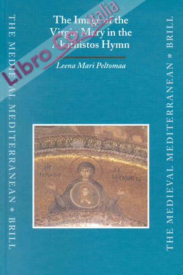 The Image of the Virgin Mary in the Akathistos Hymn
