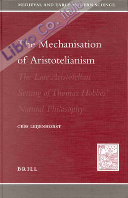 The Mechanization of Aristotelianism