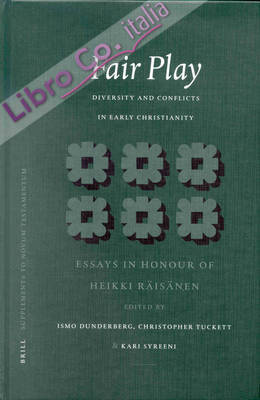 Fair Play: Diversity and Conflicts in Early Christianity