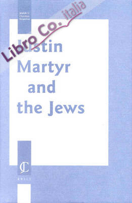 Justin Martyr and the Jews